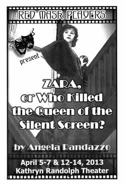 Zara or Who Killed the Queen of the Silent Screen